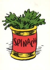 What was in that spinach that Popeye always ate? Did someone ever dope-test that pop eyed sailor?