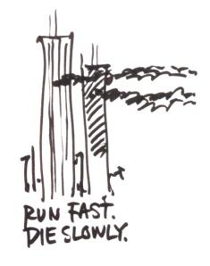 Run Fast.Die Slowly