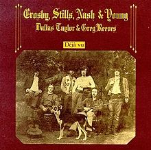 220px-Crosby,_Stills,_Nash_&_Young_-_Deja_Vu