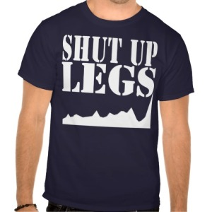 shut_up_legs_t_shirts-ra1ce73b7afab478d84dd9af236deda10_va6l9_512